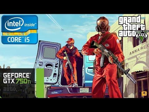 Grand Theft Auto V - i5 4460 - 8GB RAM - GTX 750 Ti
