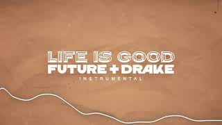 Future - Life Is Good ft. Drake (Official Instrumental)