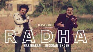 Radha (Official Music Video) | Hariharan & Bickram Ghosh |Ishq | Sufiscore | New Hindi Romantic Song