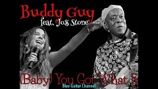 Buddy Guy & Joss Stone - Baby, You Got What It Takes || Blue Guitar Channel