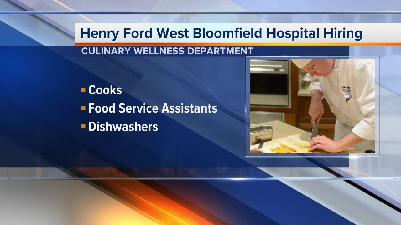 Workers wanted henry ford west bloomfield hospital hiring in its culinary department