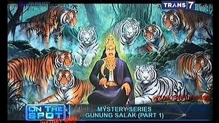 On The Spot - Mystery Series Gunung Salak part1