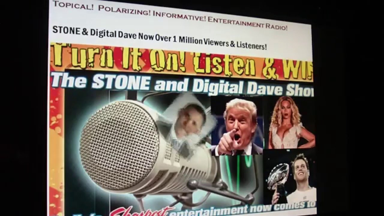 Polarizing! Entertaining! The Stone & Digital Dave Radio Show ...