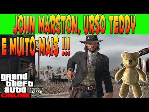 GTA V ONLINE - JOHN MARSTON - URSO TEDDY DO TERROR - ARMAS OCULTAS E MUITO MAIS - GTA 5 ONLINE