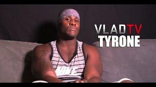 Tyrone: I