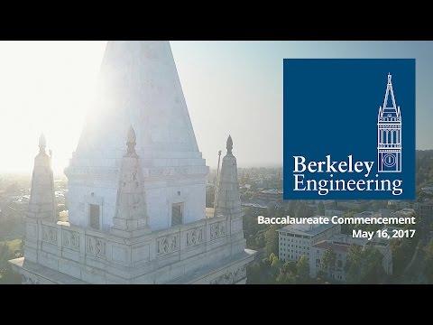 Baccalaureate Commencement 2017, Berkeley Engineering