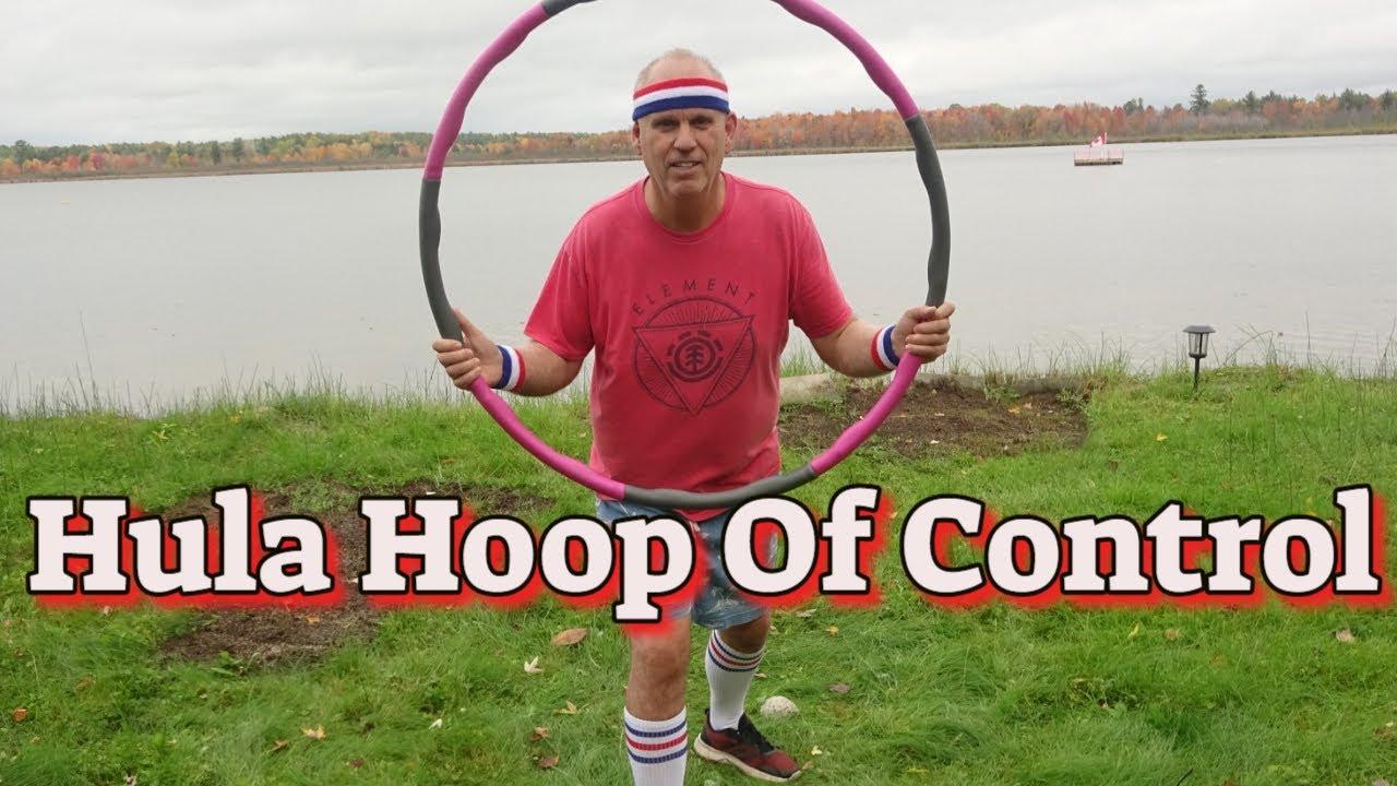 Hula Hoop Of Control !!