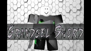 Roblox Script Showcase Episode#783/Grandgel Sword