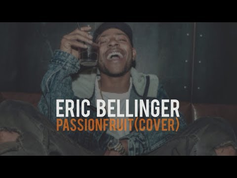 Eric Bellinger - Passionfruit (lyrics)