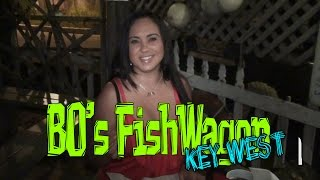 Bo's Fish Wagon Key West With Host Mariah Milano