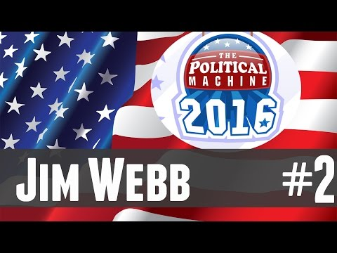 The Political Machine 2016 - 2 - Jim Webb!
