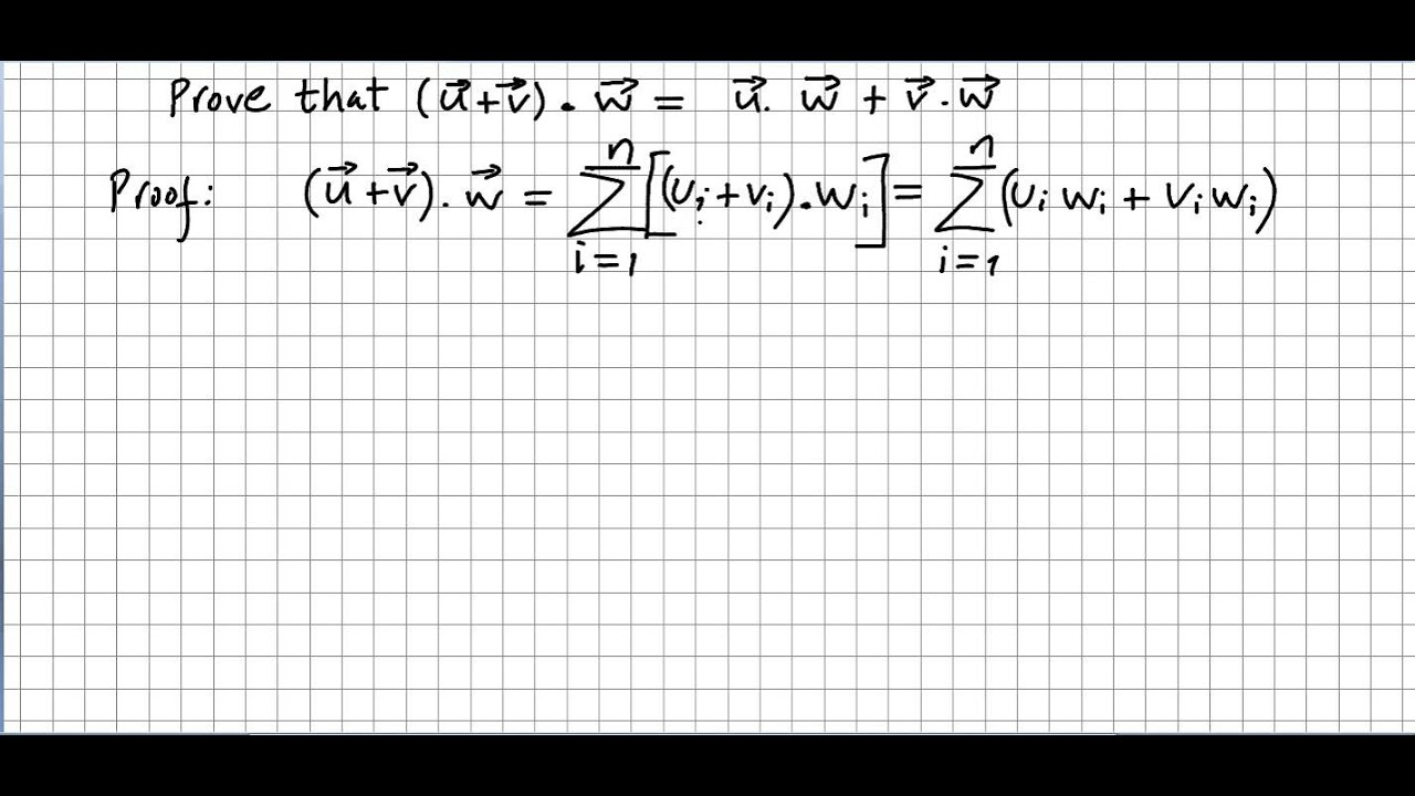 Linear Algebra 22, Dot Product, Proof for adding and