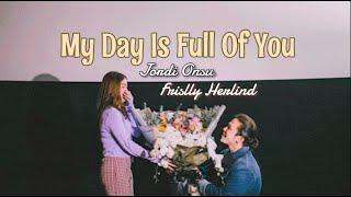 Jordi Onsu Frislly Herlind - My Day Is Full Of You (Ost the king part 10)