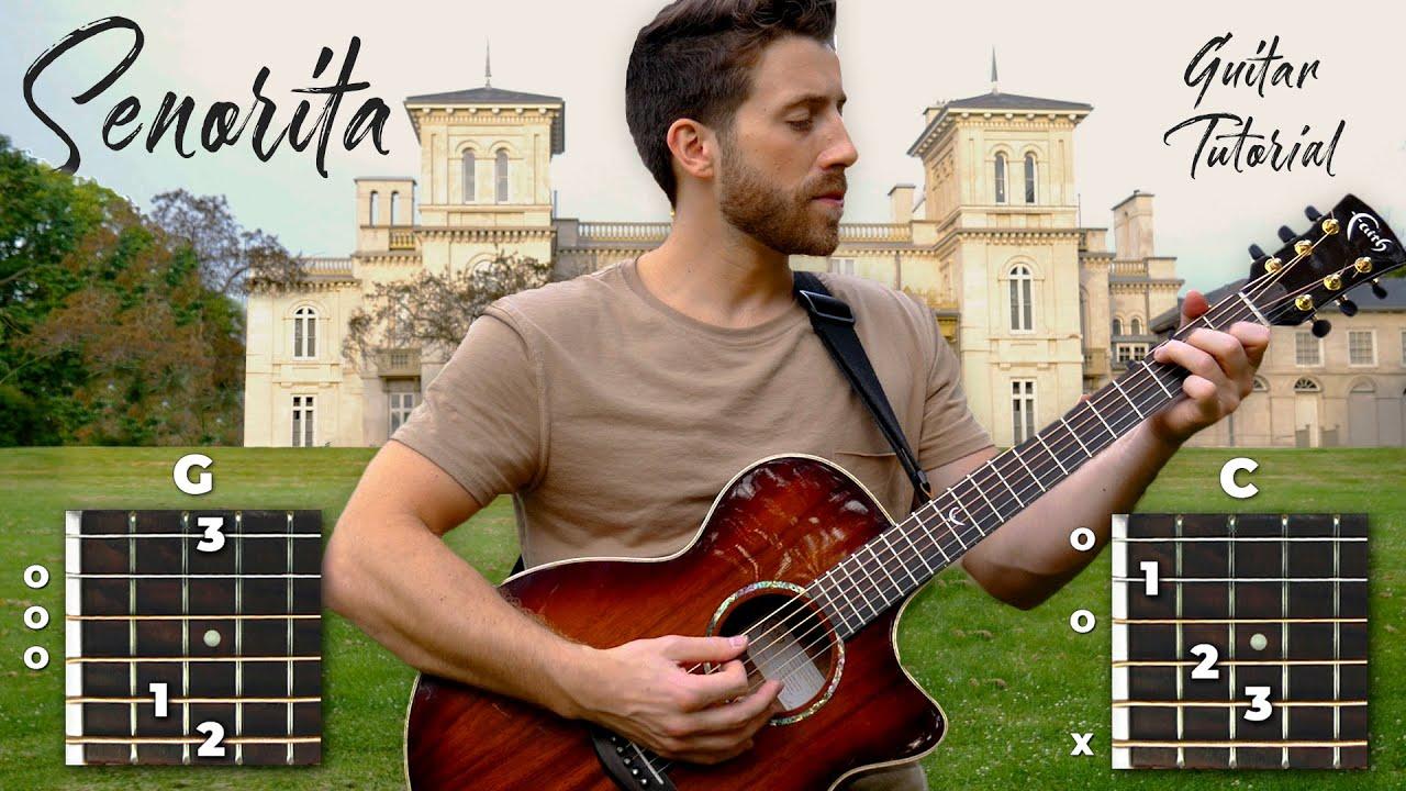 Senorita Guitar Chords   Learn to Play Easily   Singers Room