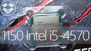 анбоксинг Процессора LGA 1150 Intel Core Haswell  i5-4570 Box / 4x3,2GHz