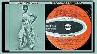 Watch Dionne Warwick Heres That Rainy Day video