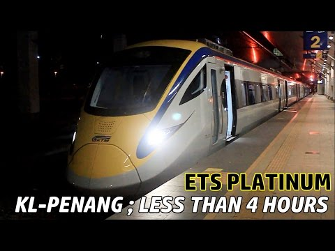 [ETS 'Platinum' Train Experience] KL-Penang | Less Than 4 Hours
