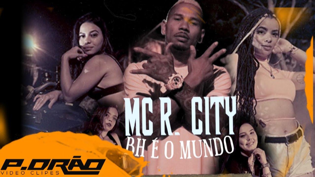 MC R City - BH é o mundo