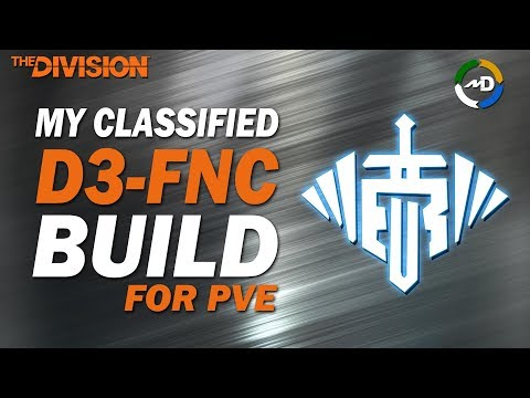The Division - 1.8 Update - My PVE Classified D3-FNC Build