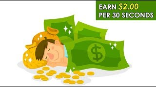 Earn $2.00 Per 30 Sec (Easy Way To Make Money Online)