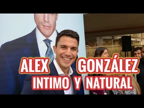 ALEX GONZALEZ INTIMO Y NATURAL