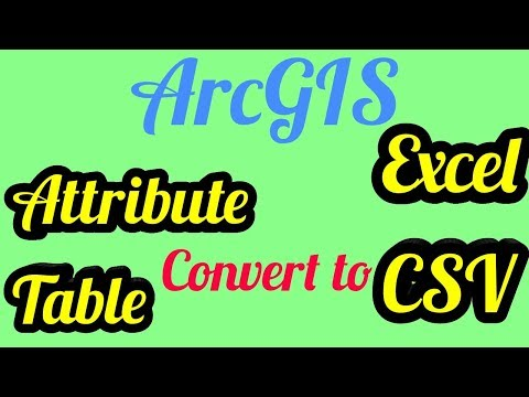 Convert ArcGIS Attribute Table in to EXCEL or CSV - YouTube