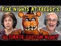 ELDERS PLAY FNAF: ULTIMATE CUSTOM NIGHT