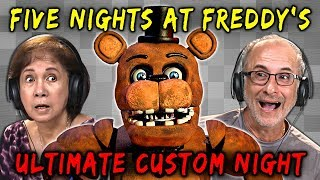 ELDERS PLAY FNAF: ULTIMATE CUSTOM NIGHT | Five Nights at Freddy's (Elders React: Gaming)
