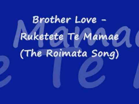 Brother Love - Ruketekete Te Mamae (The Roimata Song) Chords - Chordify