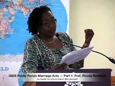 IGDS Public Forum Marriage Acts T&T Part 1 — Prof. Rhoda Red