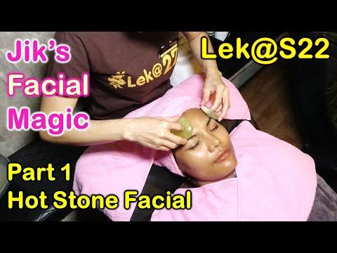 Jik's Facial Magic - Hot Stone Facial Treatment Lek@22  Part 1
