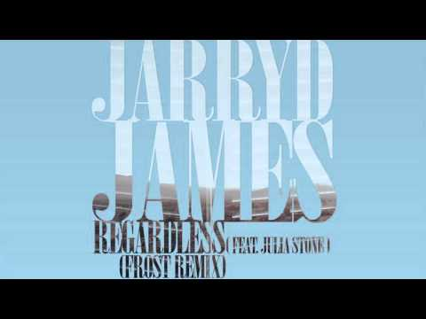 Jarryd James - Regardless feat. Julia Stone (Frost Remix)