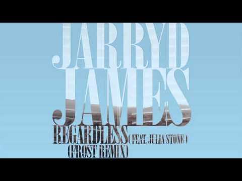 Jarryd James - Regardless feat. Julia Stone (Frost Remix)