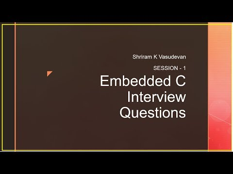 Embedded C Interview Questions - Session 1