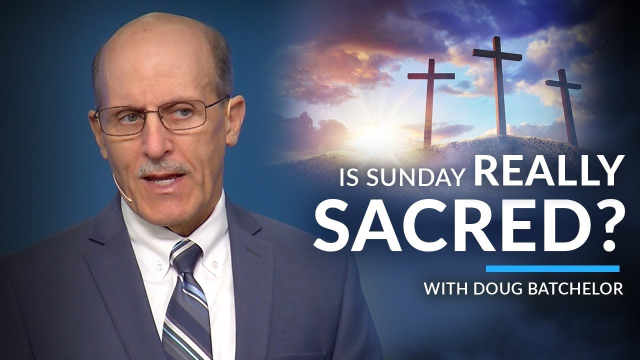 """Is Sunday Really Sacred"" with Doug Batchelor (Amazing Facts)"