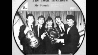 TONY SHERIDAN & THE BEAT BROTHERS THE BEATLES-MY BONNIE