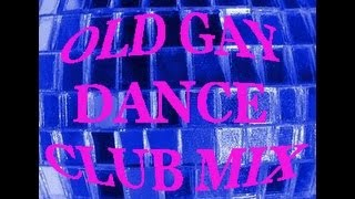 OLD GAY DANCE CLUB (The Midnight Son Mix)
