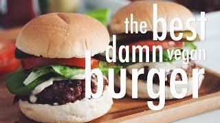 The Best Damn Vegan Burger | Hot For Food