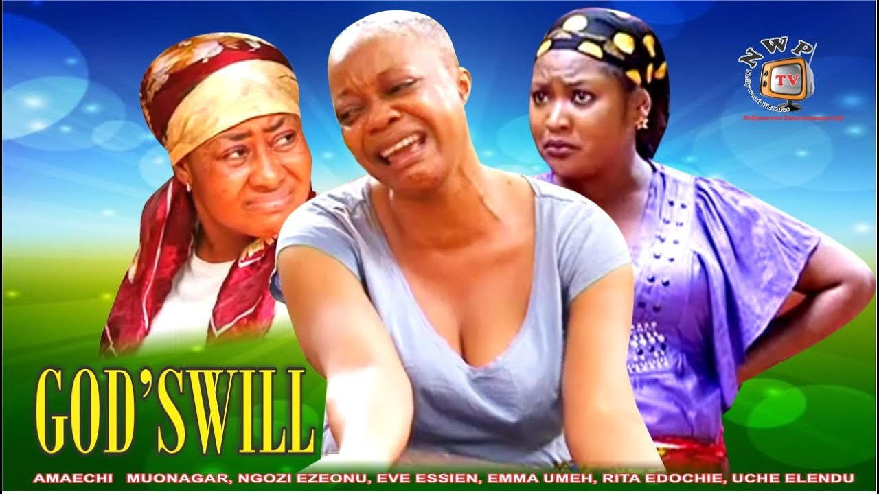 Download Godswill    -2014 Latest Nigerian Nollywood Movie
