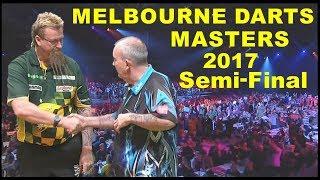 Taylor v Whitlock [SF] 2017 Melbourne Darts Masters