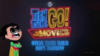 Teen Titans GO! Kino - Teaser-Trailer Morgen