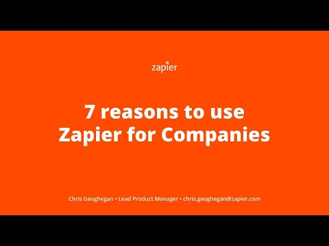 7 Reasons to Use Zapier for Companies