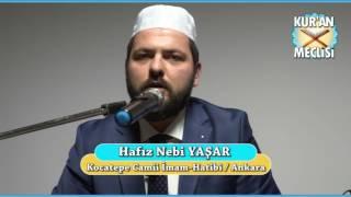 Hafız Nebi Yaşar - Kuran Meclisi (13.03.2017)
