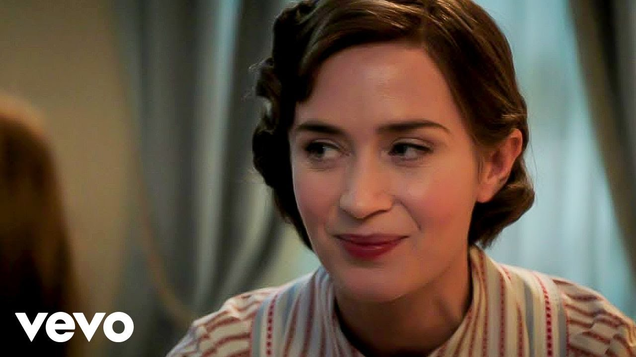Emily Blunt The Place Where Lost Things Go From Mary Poppins Returns Youtube