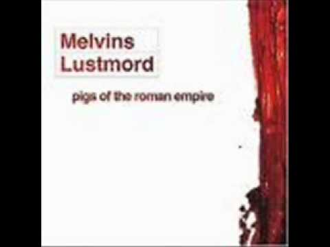 Melvins & Lustmord - Pigs of the Roman Empire pt 1