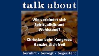 Wie verbindet sich Spiritualitat und Wohlstand - Interview mit Christian vom Onlinekongress Ganzheit