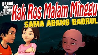 Download Video Kak ros malam mingguan sama abang Badrul, Ipin sedih GTA Lucu MP3 3GP MP4