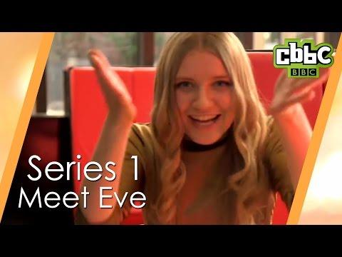 CBBC: Eve  Meet Eve