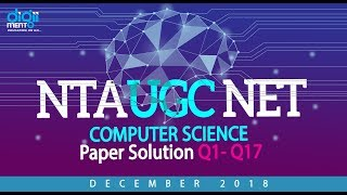 NTA UGC NET December 2018 Computer Science Paper solution Q1 to 17