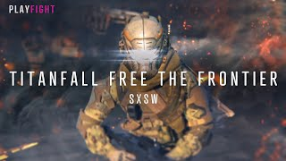 Titanfall: Free the Frontier